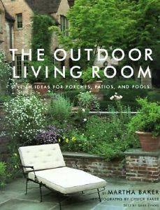 The Outdoor Living Room Stylish Ideas for Porches Patios and Pools 0609606468 | eBay $3.99