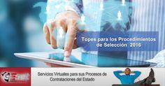 Compras Estatales Net | Topes para los Procedimientos de Selección 2016 – Ley Nº 30225