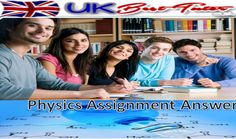 #The_UK_Best_Tutor is a amazing #educational_portal that known offers to #Physics_Assignment Answers to the #students.We provide our services worldwide as we have our #professionals_placed worldwide.  Live Chat For best Quotation http://blog.ukbesttutor.co.uk/seeking-physics-assignment-help/