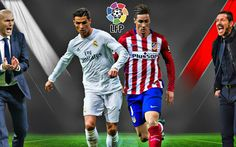 Real Madrid And Atletico Madrid Go Head-To-Head In Champions League Final