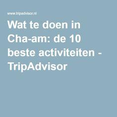 Wat te doen in Cha-am: de 10 beste activiteiten - TripAdvisor