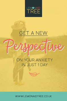 Get a new perspective on your anxiety in just 1 day