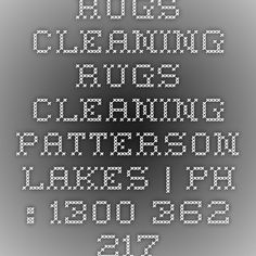 Rugs Cleaning Rugs Cleaning Patterson Lakes | Ph : 1300 362 217