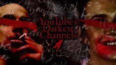 The Creator, Channel, Creepy Stuff, Dark, Youtube, Creepy Things, Youtubers, Youtube Movies