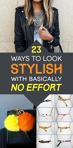 23 Ways To Look Stylish With Basically No Effort