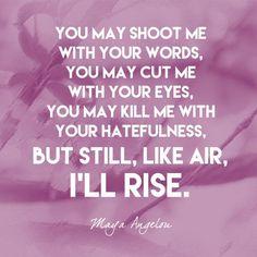 16feeead052e5b0e23649c36c4a6e4e6--maya-angelou-quotes-still-i-rise-maya-angelou-quotes-women.jpg (600×600)