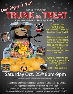 We at Bass Pro Shops in Rancho Cucamonga, Ca welcomes you to bring your car and take part in this years 2014 Trunk or Treat Halloween event. Call the store to sign up!