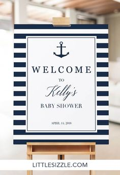 Nautical theme welcome poster template by LittleSizzle. Welcome your guests to your nautical themed party with this stylish welcome sign with navy and white stripes! Easily personalize the welcome sign with the guest of honor's name and the date of the event. Simply download, custimize & print! #welcomeposter #nauticalparty #navystripes #navyandwhite #babyshowerideas #bridalshowerideas #anchor #seaparty #DIY #template #welcomesign #littlesizzle #Etsy #nauticalpartyideas #navyandwhite… Baby Shower Decorations For Boys, Kids Party Themes, Baby Shower Themes, Baby Boy Shower, Ideas Party, Diy Party, Gift Ideas, Welcome To The Party, Wedding Welcome Signs