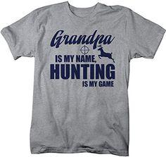 Shirts By Sarah Men's Funny Hunting T-Shirt Grandpa Is My Name Hunting Is My Game Shirt