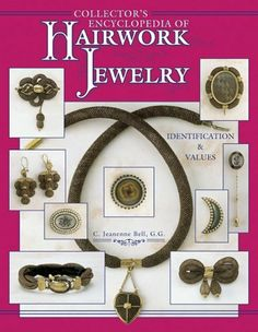 Collectors Encyclopedia of Hairwork Jewelry by C. Jeanenne Bell, http://www.amazon.com/dp/1574320491/ref=cm_sw_r_pi_dp_qt5Vqb0Q7V6MF