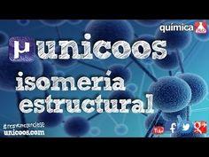 QUÍMICA ISOMERIA estructural de FUNCION BACHILLERATO organica isomeros - YouTube