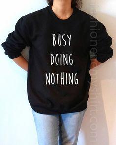 Busy Doing Nothing - Unisex Sweatshirt for Women - shpfy