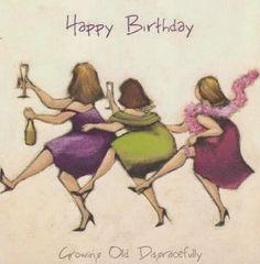 Happy birthday......do not drink much.