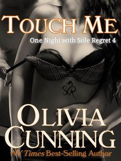 """Touch Me"" by Olivia Cunning"