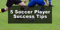 Top 5 Success Tips for Soccer Players. There are some important steps to follow for soccer success, let's look at some now. http://coachestrainingroom.com/5-success-tips-for-soccer-players/ #soccercoach #coachestrainingroom #ayso #youthsoccer #coachingsoccer #soccerdrill #soccerdrills #soccercoaches #nikesoccer #nscaa #youthcoach #kidssoccer #ussoccer
