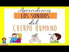 Aprendemos los sonidos producidos por el cuerpo humano_Discriminación auditiva - YouTube