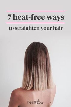 Beauty Discover How to Straighten Hair: 7 Heat-Free Tips for Straight Hair No Heat Straight Hair, Natural Straight Hair, Natural Skin, Short Hair Hacks, How To Curl Short Hair, Heat Free Hairstyles, Straight Hairstyles, Straightening Hair Tips, Straighten Hair Without Heat