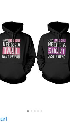 25bcc94efbcd This BFF set has Every Short Girl Needs Tall Best Friend in the center with  pink background. The hoodies are specially designed for friendship
