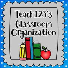 Classroom organization ideas for elementary teachers.