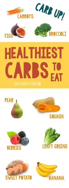 healthiest carbs to eat