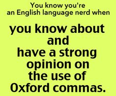 Indeed. I really do love me some oxford commas.