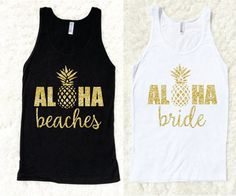 Bachelorette Party Shirts, Aloha Beaches Tank Top, Bride, Bachelorette Tanks, Squad, American Apparel, White Black, Destination Wedding