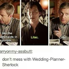 Sherlock Holmes will solve your murder and will always be there for you, the three of you. But he's also one heck of a wedding planner I was dying throughout this episode. No Sherlock.you're not a wedding planner! Sherlock Bbc, Sherlock Fandom, Funny Sherlock, Sherlock Season, Watson Sherlock, Johnlock, Martin Freeman, Benedict Cumberbatch, Hunger Games