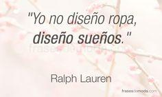 Frase de moda del diseñador Ralph Lauren