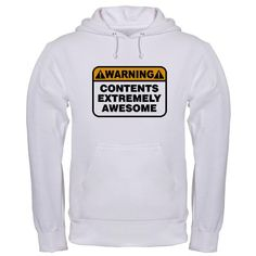 Contents Extremely Awesome Hoodie $42.99 #cafepressfathersday