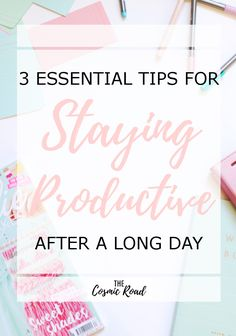 Staying productive after a long day or work or classes can be difficult. Follow these 3 tips to take back your evenings and start being productive!