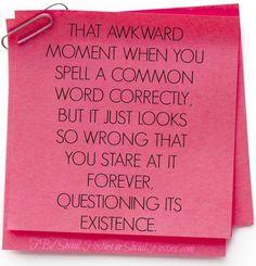 Awkward moment, #SocialPosties, Quotes
