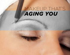The purpose of makeup is to enhance your beauty, not age you. Subtract several years from your face by tweaking some old habits.