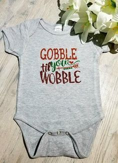 Amazing!!! Baby Thanksgiving.... Only in Merkantfy! http://merkantfy.com/products/baby-thanksgiving-baby-onsie-gobble-til-you-wobble-onsie-babies-first-thanksgiving-thanksgiving-outfit-baby-gobble-onsie?utm_campaign=social_autopilot&utm_source=pin&utm_medium=pin