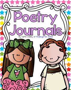 I have this file!  Awesome...Kindergarten Smiles: Kindergarten Poetry Journals