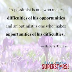 Are you a pessimist or an optimist?  #networkingsuperstars