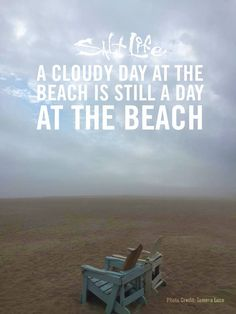 SaLt LiFe. love cloudy stormy days as well.
