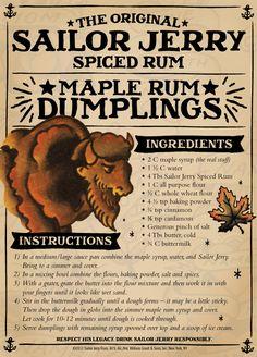 Sailor Jerry Spiced Rum Maple Rum Dumplings.... loving this!