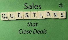Sales Questions that Close Deals