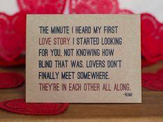 Beautiful quote!  Lovers Valentine Card  Rumi Quote Valentine's Day by BubbyAndBean, $4.00