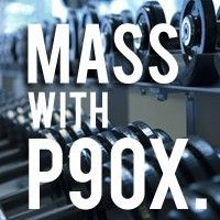 New Post! :) Can I Gain Mass with P90X
