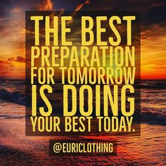 Do your best right now!