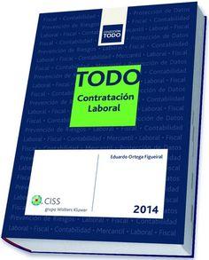 Todo contratación laboral 2014: http://kmelot.biblioteca.udc.es/record=b1528196~S1*gag