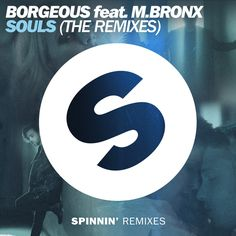 PURCHASED! BORGEOUS feat M.BRONX Souls @junodownload. @BorgeousMusic @MichaelSLive @SpinninRecords