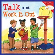 Whats the best way to solve problems between people? By talking them over and working them out. Its never too soon for children to learn the process of peaceful conflict resolution. This book distills