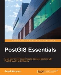 Learn how to build powerful spatial database solutions with PostGIS quickly and efficiently