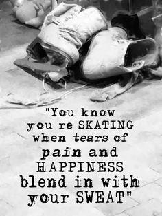 pain...happiness..sweat