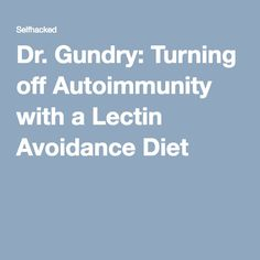 Gundry: Turning off Autoimmunity with a Lectin Avoidance Diet Thyrotropin levels and risk of fatal coronary heart disease: the HUNT study. - Get the Entire Hypothyroidism Revolution System Today Thyroid Disease, Thyroid Health, Autoimmune Disease, Heart Disease, Lectin Free Foods, Lectin Free Diet, Dr Grundy Diet, Dr Gundry Recipes, Plant Paradox Diet