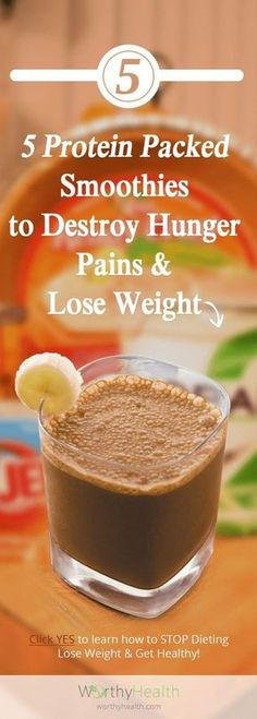 @worthyhealth 5 Protein Packed Smoothies to Destroy Hunger Pains and Lose Weight @ReTweetNGro