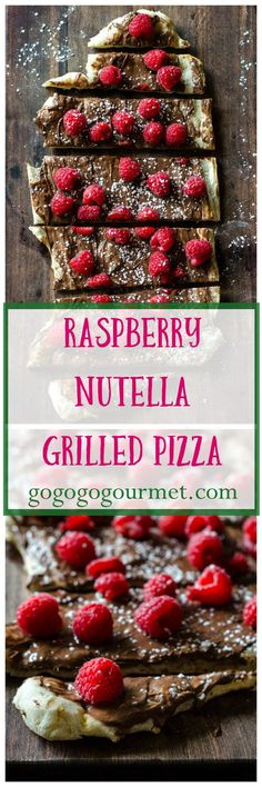 The grill isn't just for dinner anymore- check out this INCREDIBLE dessert pizza with Nutella and raspberries! | Raspberry Nutella Pizza | Go Go Go Gourmet @gogogogourmet