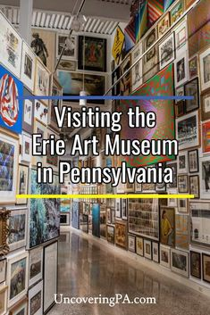 The Erie Art Museum in Erie, Pennsylvania features some of the most incredible art in Pennsylvania. Find out what it's like to tour this great space.